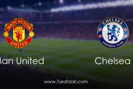 Manchester United vs Chelsea-هفته سی و سوم- لیگ برتر انگلیس