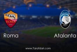 Roma vs Atalanta-هفته سی و دوم-سری آ ایتالیا
