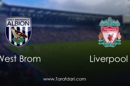 west Brom vs Liverpool-هفته سی و سوم- لیگ برتر انگلیس