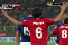 گل های بازی ایتالیا 2 - 1 آذربایجان