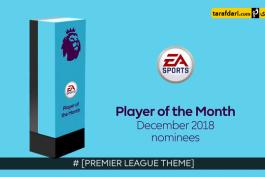 دانلود؛ نامزد های عنوان بازیکن برتر لیگ برتر انگلیس در ماه دسامبر 2018