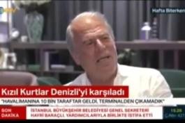 بخش سوم مصاحبهی دنیزلی با کانال ntv ترکیه: پیشبینی نیروهای امنیتی حضور 3 الی 4 هزار هوادار برای استقبال در فرودگاه بود ولی با حضور ده هزارنفری هواداران اجازهی ملاقات با هواداران در فرودگاه داده نشد!