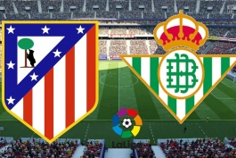 رسمی؛ ترکیب تیم های اتلتیکو مادرید و رئال بتیس